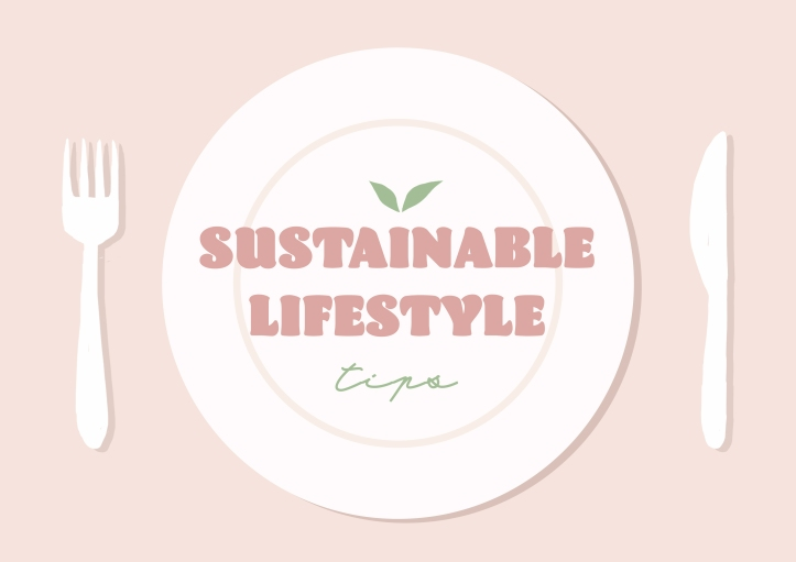 Tips for a Sustainable Lifestyle_Sohyun_Park