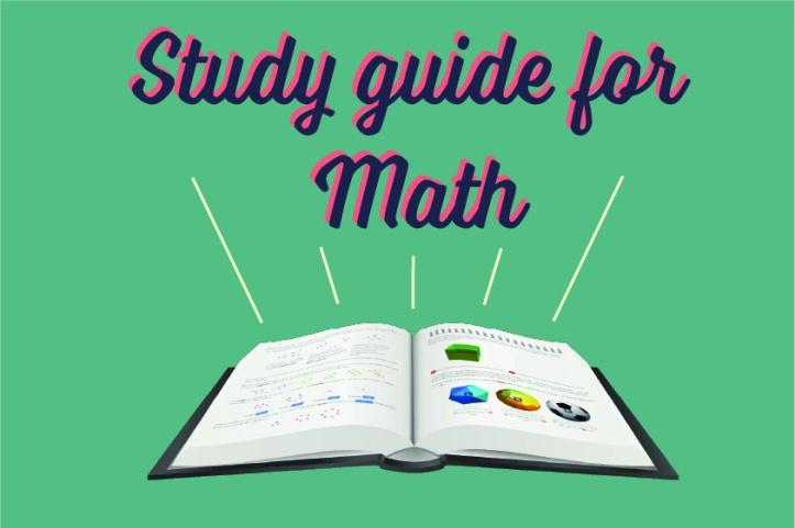 study guide for math - Somya Dugga